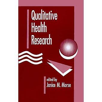 Recherche qualitative en Morse & Janice M.