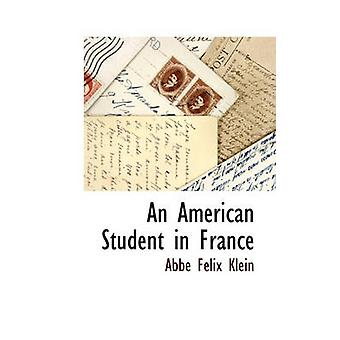 An American Student in France by Klein & Abbe Felix