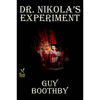 Dr. Nikolas Experiment by Guy Boothby Fiction Occult  Supernatural by Boothby & Guy