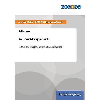 Gebrauchtwagenmarkt von Eismann & T.