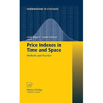 Price Indexes in Time and Space  Methods and Practice by Biggeri & Luigi