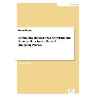 Einbindung der ausgewogene Scorecard Und Strategy Maps in Höhle jenseits BudgetingProzess Rmer & Frank
