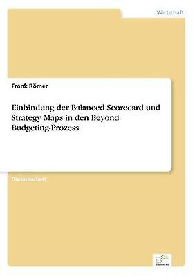 Einbindung der  d Scorevoitured und Strategy Maps in den Beyond BudgetingProzess by Rmer & Frank