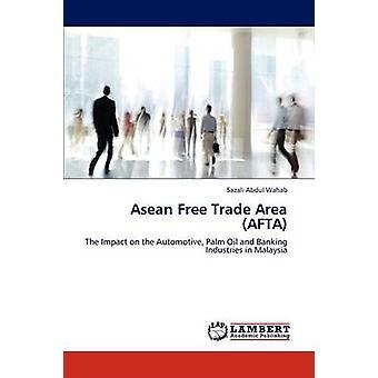 ASEAN frihandelsområde område Afta af Abdul Wahab & Sazali