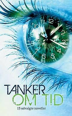 Tanker Om Tid by LyngbyTaarbaek Bibliotekerne