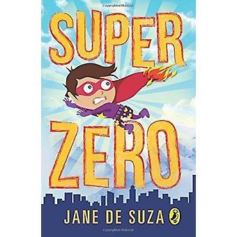 SuperZero by Jane De Suza - 9780143333340 Book