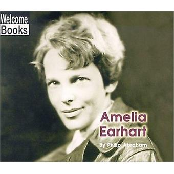 Amelia Earhart by Philip Abraham - 9780516236001 Book