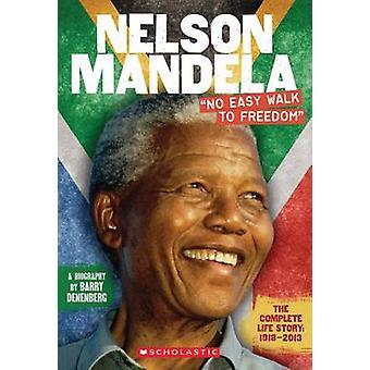 Nelson Mandela - No Easy Walk to Freedom by Barry Denenberg - 97805456