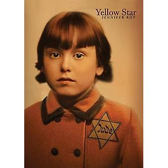 Yellow Star by Jennifer Roy - 9780761463108 Book