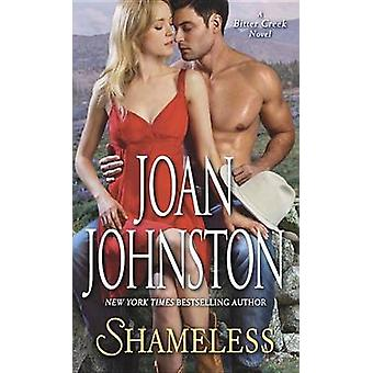 Shameless by Joan Johnston - 9780804178686 Book