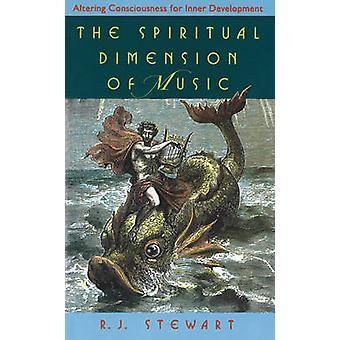 The Spiritual Dimension of Music - Altering Consciousness for Inner De