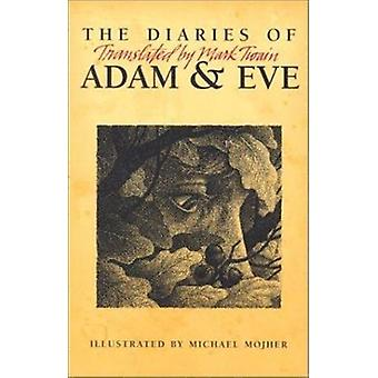 Diaries of Adam & Eve by First Last - 9780965881159 Book