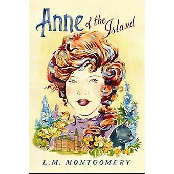 Anne of the Island by L. M. Montgomery - 9781402289002 Book