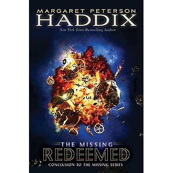 Redeemed by Margaret Peterson Haddix - 9781442497566 Book