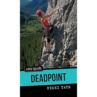 Deadpoint by Nikki Tate - 9781459813526 Book