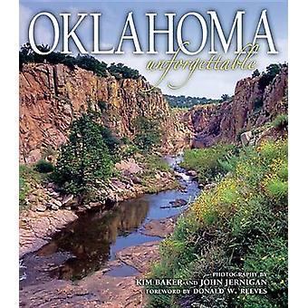 Oklahoma Unforgettable by Kim Baker - Kim Baker - John Jernigan - 978