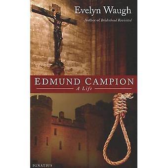 Edmund Campion by Evelyn Waugh - 9781586170981 Book