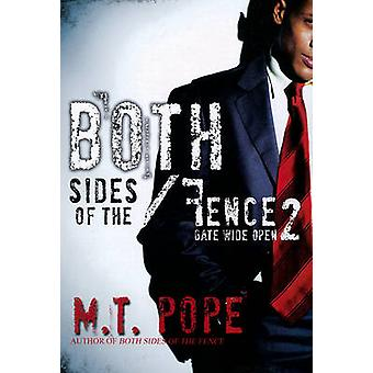Both Sides of the Fence - 2 - Gate Wide Open by Michael T. Pope - 97816