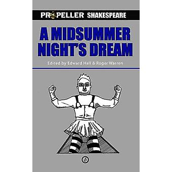 A Midsummer Night's Dream - Adapted from Shakespeare's Original by Wil