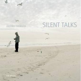 Silent Talks by Jaakko Heikkila - 9783868281972 Book