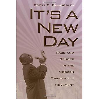 It's a New Day: Race and Gender in the Modern Charismatic Movement (Religion and American Culture)