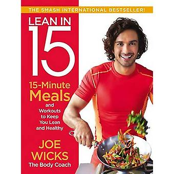 Lean in 15 - 15-Minute Meals and Workouts to Keep You Lean and Healthy