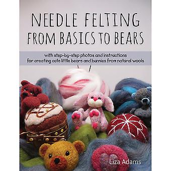 Stackpole Books-Needle Felting From Basics To Bears STB-16628