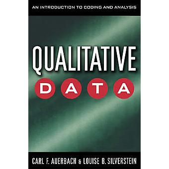 Kwalitatieve gegevens een inleiding tot de codering en analyse door Auerbach & Carl F.