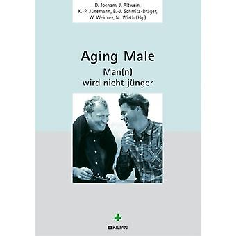 Male aging: (n) is not getting any younger / D. Jacobs... (Hg.)