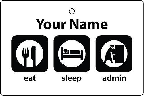 Personalised Eat Sleep Admin Car Air Freshener