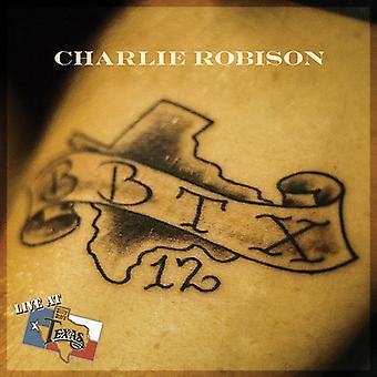 Charlie Robison - Live at Billy Bob's Texas [DVD] USA import
