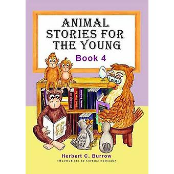 Animal Stories for the Young by Herbert C. Burrow