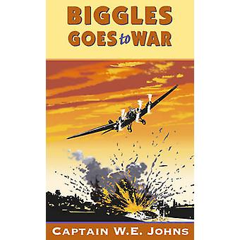 Biggles Goes to War by W. E. Johns - 9780099634416 Book