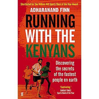 Kör med kenyanerna - att upptäcka hemligheterna i den snabbaste männis