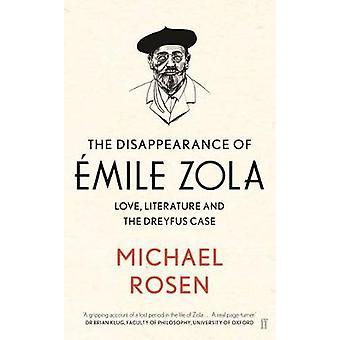 La disparition d'Emile Zola - Love - littérature et l'autorité de certification Dreyfus