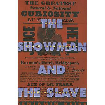 O Showman e o escravo - corrida - morte - e a memória em Barnum Amer