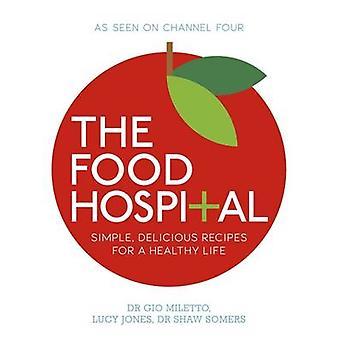 مستشفى الغذاء قبل سومرز شو ميليتو جيو-لوسي جونز--9780718