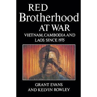 Rød broderskab på krig - Vietnam - Cambodja og Laos siden 1975 af Gra