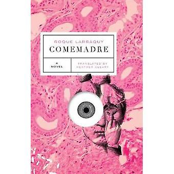Comemadre by Comemadre - 9781566895156 Book