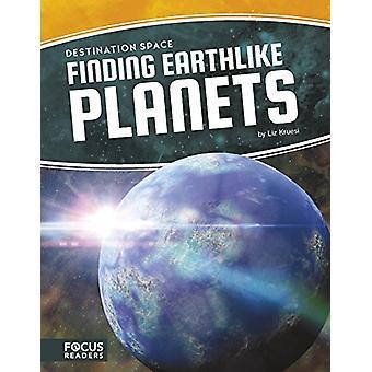Finding Earthlike Planets by Liz Kruesi - 9781635175677 Book
