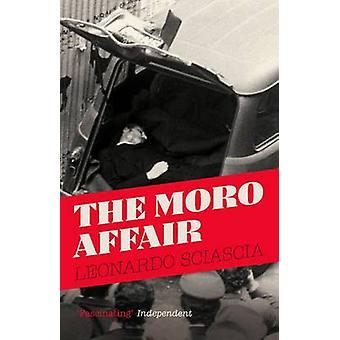 The Moro Affair by Leonardo Sciascia - Sacha Rabinovitch - Arthur Oli