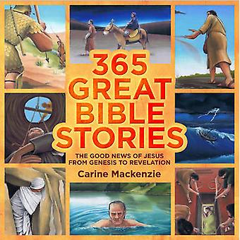 365 histoires de la grande Bible - la bonne nouvelle de Jésus de la Genèse à Revel