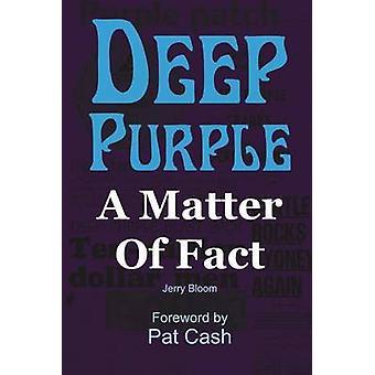 Deep Purple - A Matter of Fact by Jerry Bloom - 9781908724069 Book