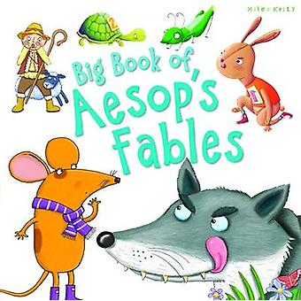 Big Book of Aesop's Fables by Miles Kelly - 9781786170170 Book