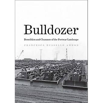 Bulldozer - sloop en de ontmijning van de naoorlogse landschap door Franc