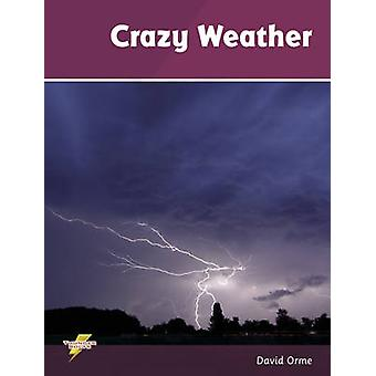 Crazy Weather - Set 3 by David Orme - 9781781270738 Book