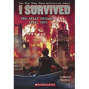 Ich überlebte den großen Chicago Fire, 1871
