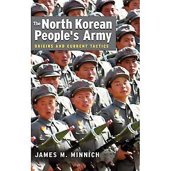 Corea del Nord persone & s esercito: origini e tattiche corrente