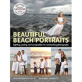 Beautiful Beach Portraits : Lighting, Posing and Composition for Outstanding Photography