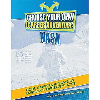 Choose Your Own Career Adventure at NASA (Bright Futures Press: Choose Your Own Career Adventure)